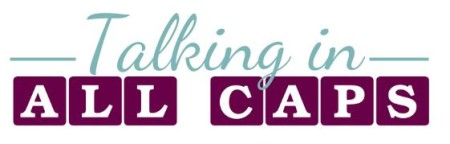 talkinginallcaps.com