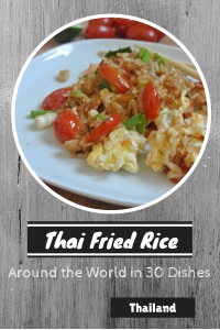 Thai Fried Rice - Around the World in 30 Dishes - talkinginallcaps.com