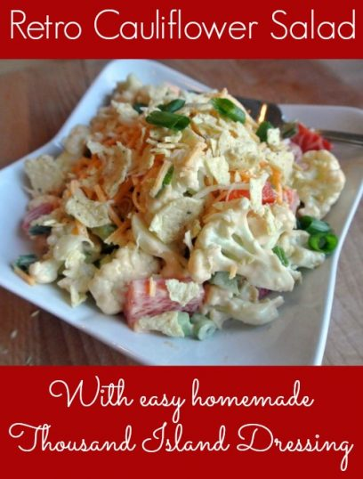 retro cauliflower salad - with easy homemade thousand island dressing